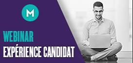 Expérience candidat : Conseils (très) pratiques pour l'intégrer à chaque étape du recrutement