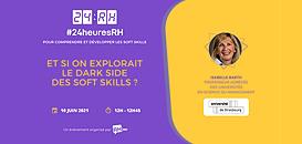 Et si on explorait le dark side des soft skills ?