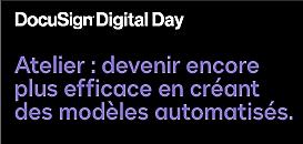 Atelier : devenir encore plus efficace en créant des modèles automatisés.