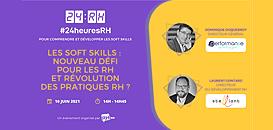 Les soft skills, nouveau défi pour les RH et révolution des pratiques RH ?
