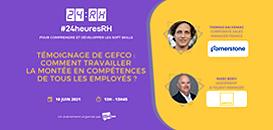 Témoignage de GEFCO :  comment travailler la montée en compétences de TOUS les employés.