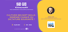 Cultiver ses softskills : immense chance ou dictature souriante ?