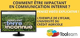 Comment être impactant en communication interne ?  Pensez vidéo explicative ! L'exemple de l'IFCAM