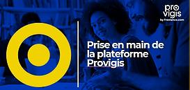Prise en main de la plateforme Provigis - Niveau 2
