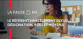 Le référent harcèlement sexuel : désignation, rôle et moyens
