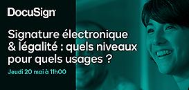 Signature électronique & légalité : quels niveaux pour quels usages ?