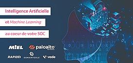 Intelligence Artificielle et Machine Learning dans un SOC (centre d'opérations de cybersécurité)