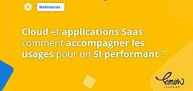 Cloud et applications Saas : comment accompagner les usages pour un SI performant ?