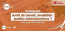 Arrêt de travail, invalidité : quelles indemnisations ? · Webinaire CFDT Cadres