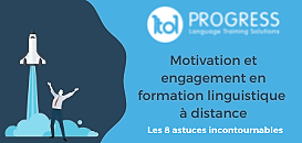 Motivation et engagement en formation linguistique à distance : les 8 astuces incontournables