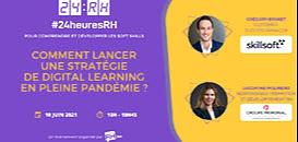 Comment lancer une stratégie de digital learning en pleine pandémie ?
