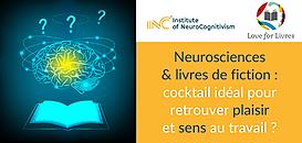Neurosciences & livres de fiction : cocktail idéal pour retrouver plaisir et sens au travail ?