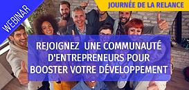 Rejoignez  une communauté d'entrepreneurs pour booster votre développement