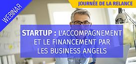 L'accompagnement et le financement de votre start-up par les Business Angels
