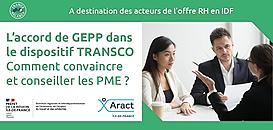 L'accord de GEPP dans le dispositif TRANSCO. Comment convaincre et conseiller les PME ?