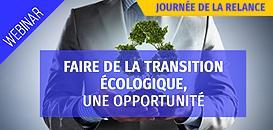 Faire de la transition écologique, une opportunité