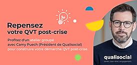 💡Repensez votre QVT post-crise : Camy Puech vous partage son expérience et ses outils