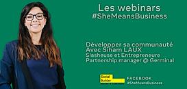 Les Webinars #SheMeansBusiness Développer sa communauté
