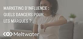 Marketing d'influence : quels dangers pour les marques ?