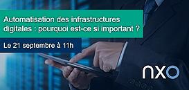 Automatisation des infrastructures digitales : pourquoi est-ce si important ?