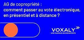 AG de copropriété : comment passer au vote électronique, en présentiel et à distance ?