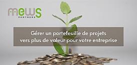 Gérer un portefeuille de projets vers plus de valeur pour votre entreprise