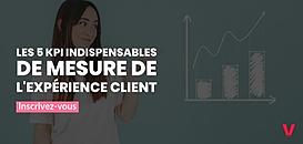 Responsable marketing : 5 KPI pour mesurer l'expérience client