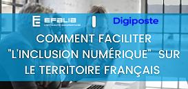 """Comment faciliter """"l'inclusion numérique""""  sur le territoire français ?"""
