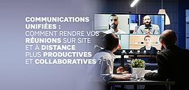 Comment rendre vos réunions sur site et à distance plus productives et collaboratives ?