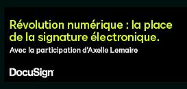 Révolution numérique : la place de la signature électronique