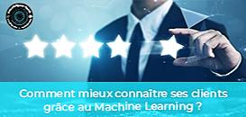 Le Machine Learning au service de la connaissance client