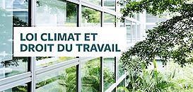 Loi climat et droit du travail - L'introduction d'obligations environnementales en droit du travail