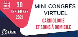Mini Congrès Virtuel : Cardiologie et soins à domicile