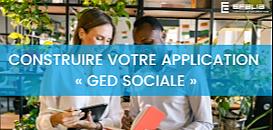 Construire votre application «GED SOCIALE».