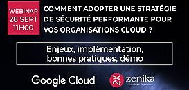 Comment adopter une stratégie de sécurité performante pour vos organisations cloud ?