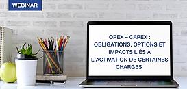 OPEX – CAPEX: obligations, options et impacts liés à l'activation de certaines charges