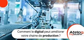L'industrie 4.0 : Comment le digital peut améliorer votre chaine de production ?