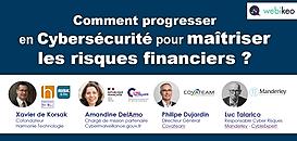 Comment progresser en Cybersécurité pour maîtriser les risques financiers ?