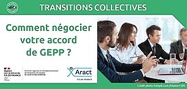 Transitions collectives : Comment négocier votre accord de GEPP ?
