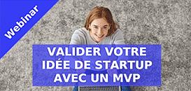 Valider votre idée de startup avec un MVP (Minimum Viable Product)