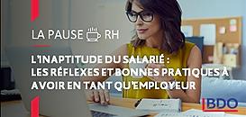 L'inaptitude du salarié : quels réflexes et bonnes pratiques à avoir en tant qu'employeur ?