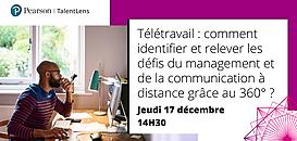 Télétravail : comment identifier et relever les défis du management et de la communication à distance grâce au 360 ?